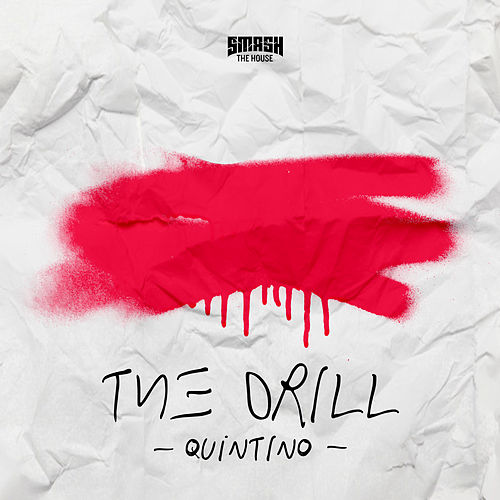The Drill by Quintino