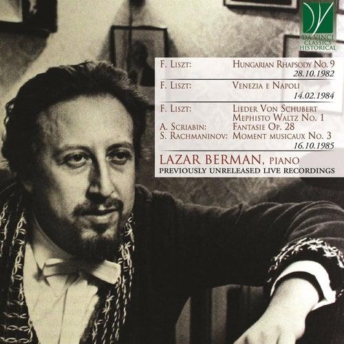 Liszt: Hungarian Rhapsody No. 9, Venezia e Napoli, Lieder von Schubert, Mephisto Waltz No. 1 - Scriabin: Fantasie in B minor - Rachmaninov: Moment musicaux No. 3 (Previously Unreleased Live Recordings) von Lazar Berman
