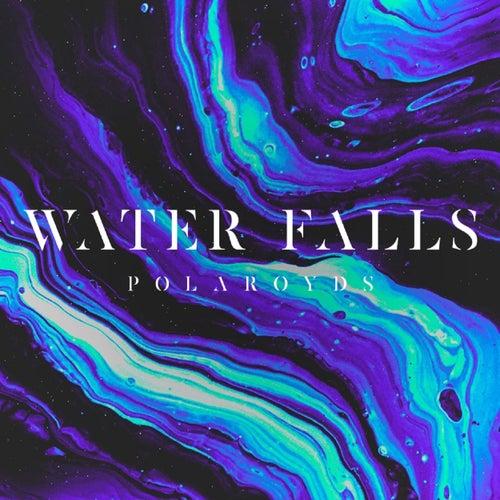 Water Falls by Polaroyds