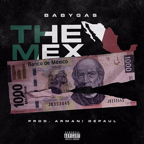 The Mex by Baby Gas