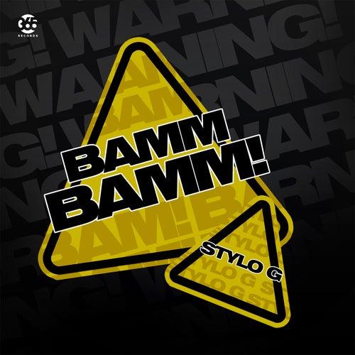 Bamm Bamm di Stylo G