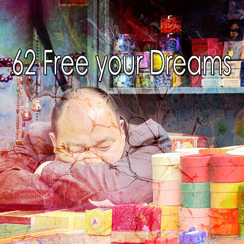62 Free Your Dreams de Best Relaxing SPA Music