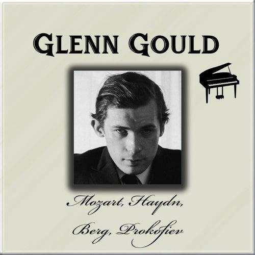 Glenn Gould - Mozart, Haydn, Berg, Prokofiev de Glenn Gould