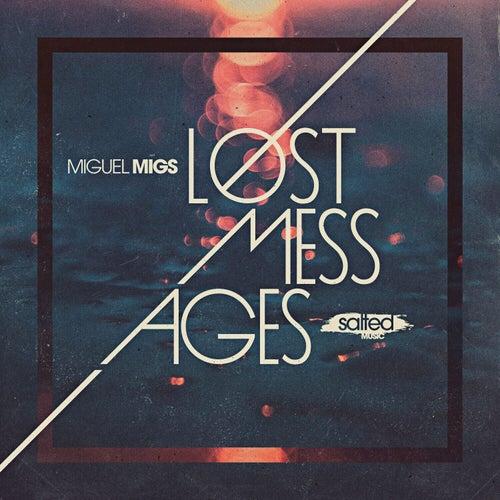 Lost Messages von Miguel Migs