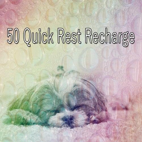 50 Quick Rest Recharge de Relax musica zen club