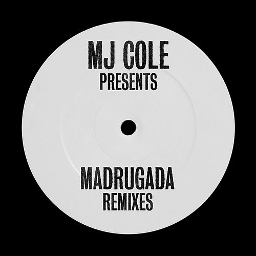 MJ Cole Presents Madrugada Remixes van MJ Cole