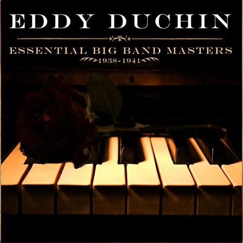 Essential Big Band Masters (1938-1941) fra Eddy Duchin