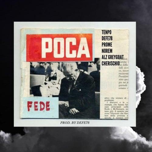 Poca Fede (feat. Reintegrave, No Rem, Alz Greygoat & Sergio Cherischio) by OLYO!bollente