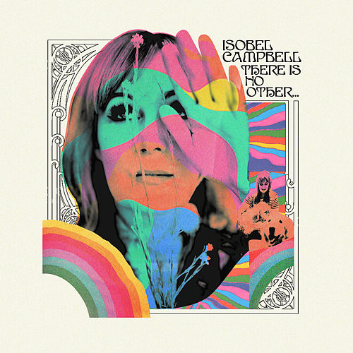There is No Other... (Deluxe) de Isobel Campbell