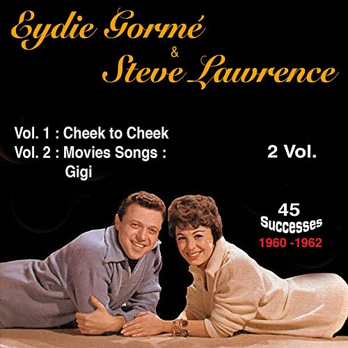 Vol. 1: Cheek to Cheek; Vol. 2: Movies Songs, 1960 - 1962 - 45 Successes by Steve Lawrence