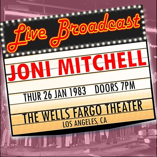 Live Broadcast - 26 January 1995 The Wells Fargo Theater,  Los Angeles CA de Joni Mitchell