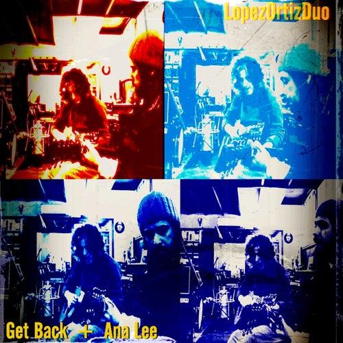 Get Back + Ana Lee de LopezOrtizDuo