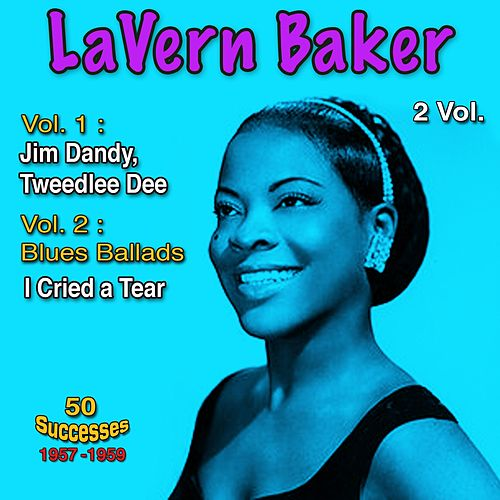 1957 - 1959, 50 Successes, Vol. 1: That's All I Need, Vol. 2: Blues Ballads by Lavern Baker