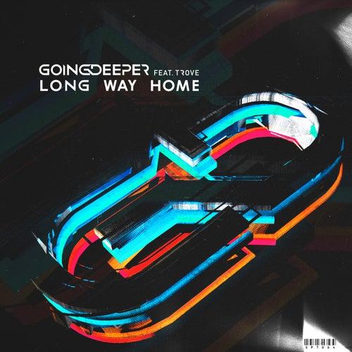 Long Way Home (Radio Edit) de Going Deeper