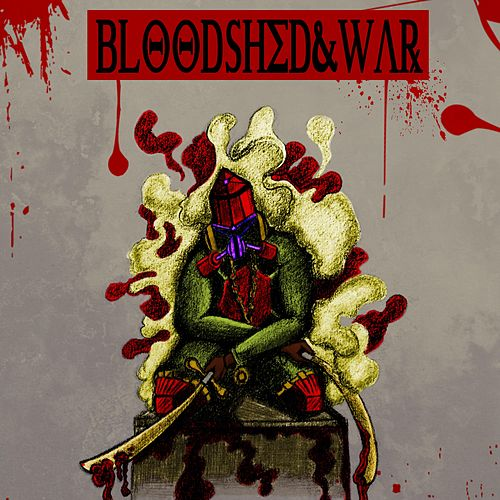 BloodShed & War de Darkness
