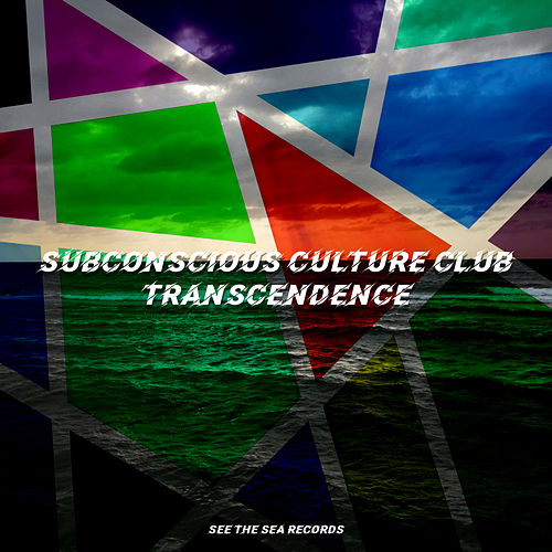 Transcendence by Subconscious Culture Club