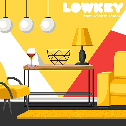 Lowkey by Clay D