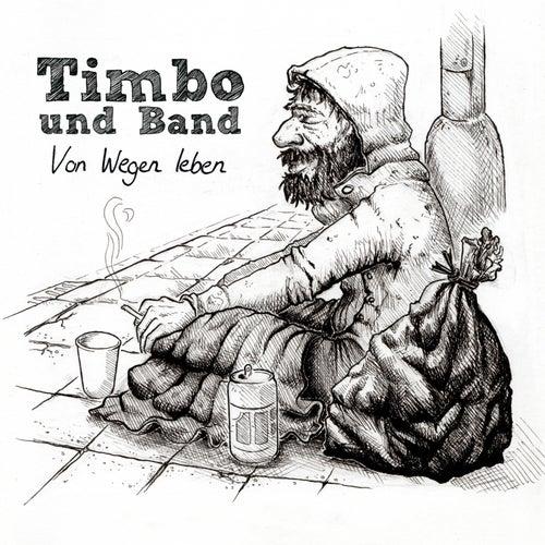 Von Wegen Leben von TimBo