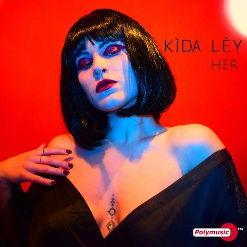 "Kida Ley: ""Her"""