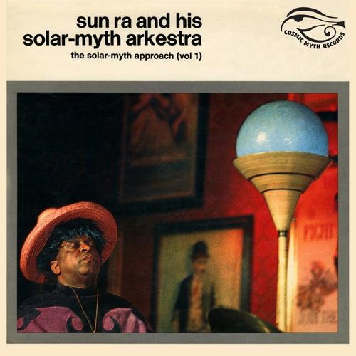 The Solar-Myth Approach Vol. 1 (Remastered 2020) von Sun Ra