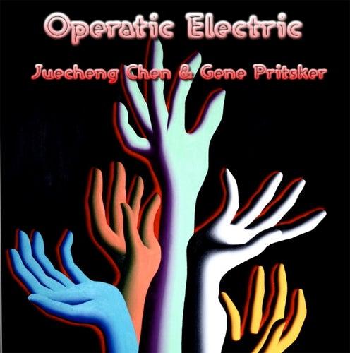 Operatic Electric by Gene Pritsker