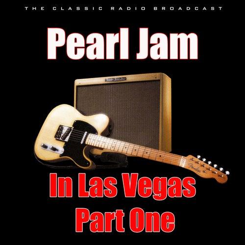 Pearl Jam in Las Vegas - Part One (Live) von Pearl Jam