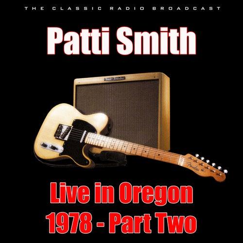 Live in Oregon 1978 - Part Two (Live) de Patti Smith