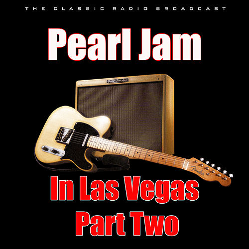 Pearl Jam in Las Vegas - Part Two (Live) de Pearl Jam