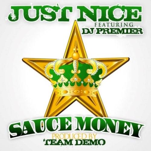 Just Nice de Sauce Money