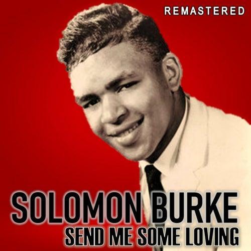 Send Me Some Loving (Remastered) by Solomon Burke