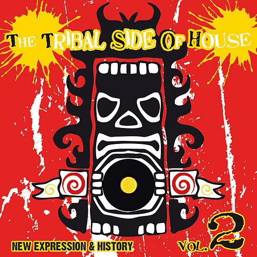 The Tribal Side Of House Vol. 2 de Various Artists