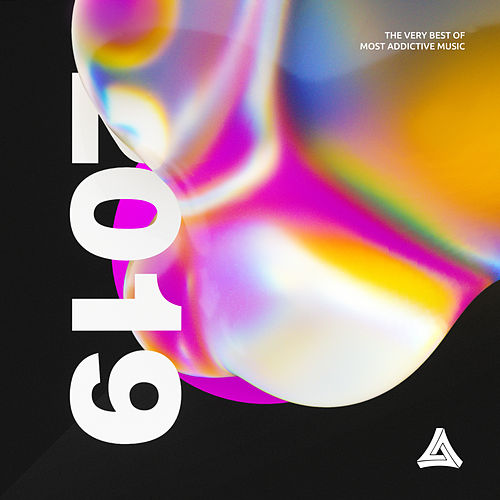 Best of Most Addictive 2019 by Various Artists