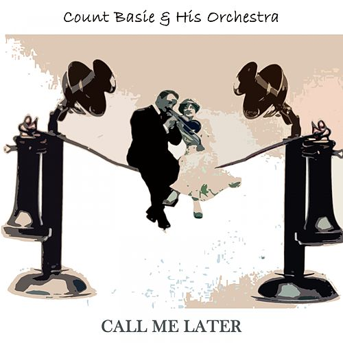 Call Me Later de Count Basie