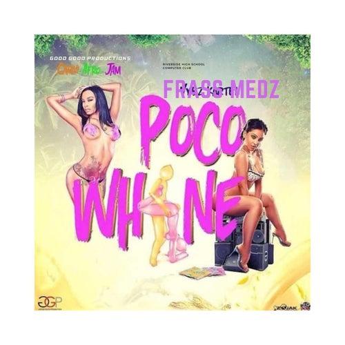 Poco Wine Pt2 de Frass Medz