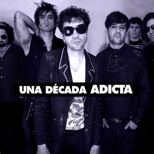 Una Década by Adicta