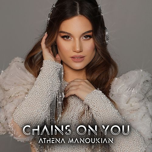 Chains On You by Athena Manoukian