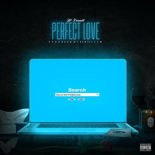 Perfect Love by Lil Donald