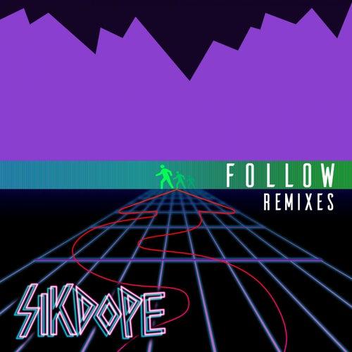 Follow (Remixes Pt. 2) de Sikdope