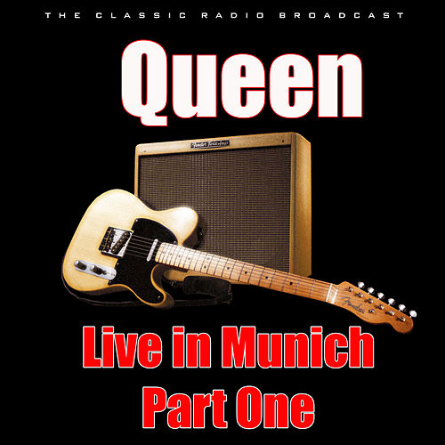 Live in Munich - Part One (Live) di Queen