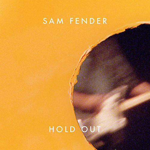 Hold Out by Sam Fender