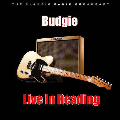 Live In Reading (Live) by Budgie