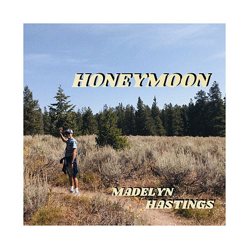 Honeymoon de Madelyn Hastings