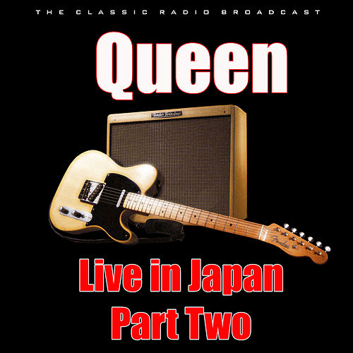 Live in Japan - Part Two (Live) di Queen