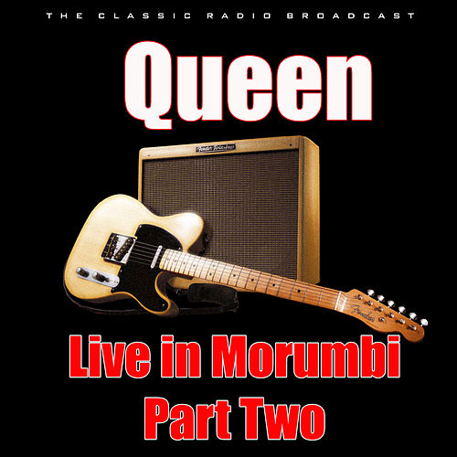 Live in Morumbi - Part Two (Live) by Queen