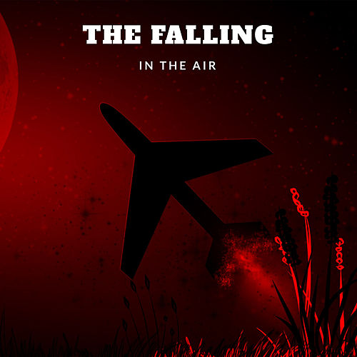In the Air by The Falling