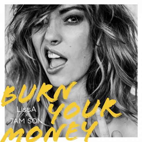 Burn Your Money von LissA