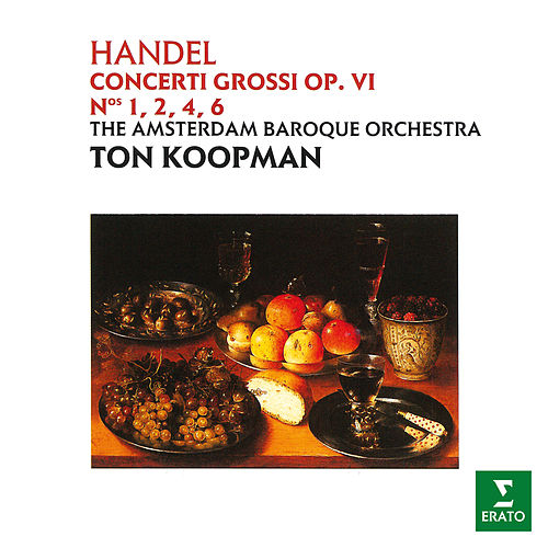 Handel: Concerti grossi, Op. 6 by Ton Koopman