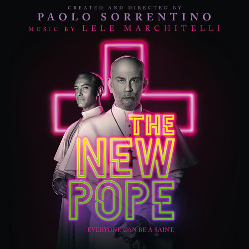 The New Pope (Original Soundtrack from the HBO Series) de Lele Marchitelli
