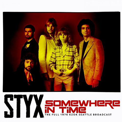 Somewhere In Time von Styx