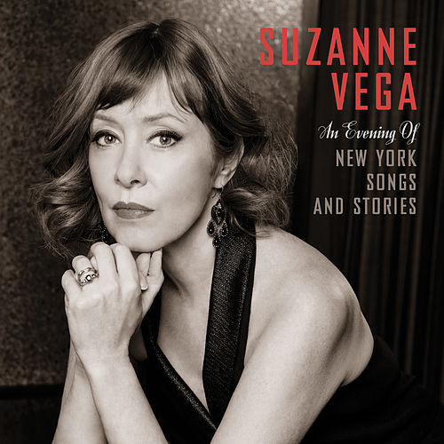 An Evening of New York Songs and Stories de Suzanne Vega